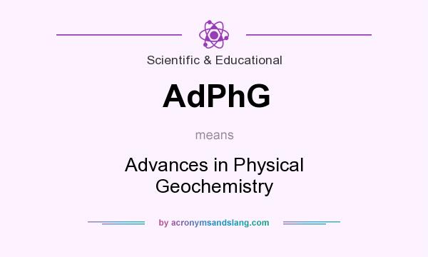 What does AdPhG mean? It stands for Advances in Physical Geochemistry