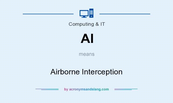 What does AI mean? It stands for Airborne Interception