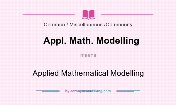 What does Appl. Math. Modelling mean? It stands for Applied Mathematical Modelling