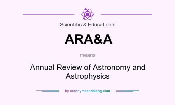 What does ARA&A mean? It stands for Annual Review of Astronomy and Astrophysics