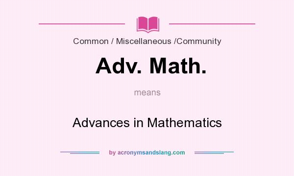 What does Adv. Math. mean? It stands for Advances in Mathematics