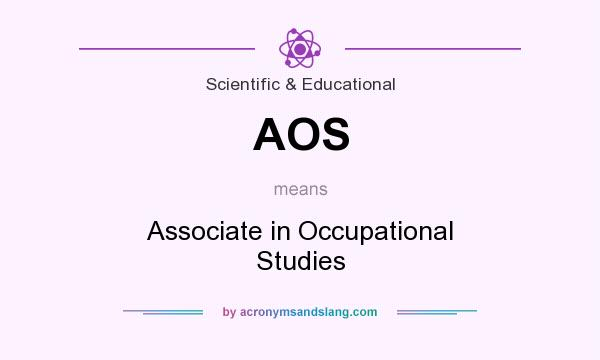 What does AOS mean? It stands for Associate in Occupational Studies