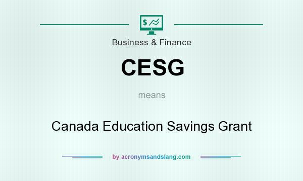 What does CESG mean? It stands for Canada Education Savings Grant