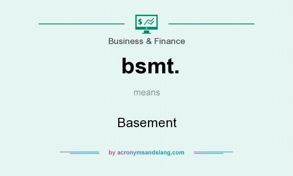 What does bsmt. mean? It stands for Basement