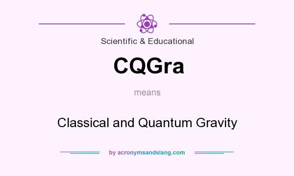 What does CQGra mean? It stands for Classical and Quantum Gravity