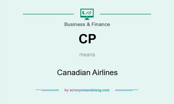 What does CP mean? It stands for Canadian Airlines