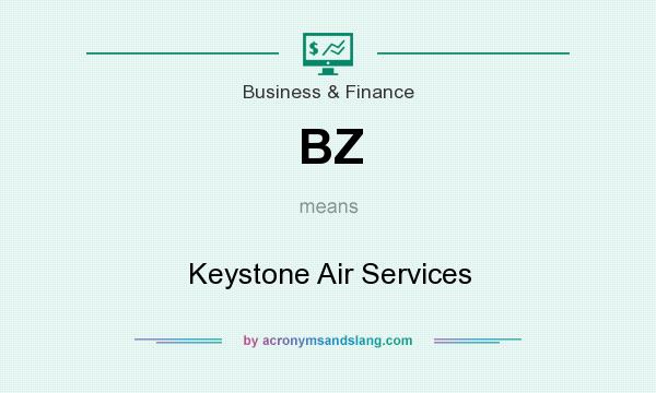 What does BZ mean? It stands for Keystone Air Services