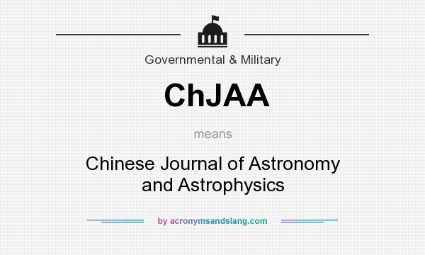 What does ChJAA mean? It stands for Chinese Journal of Astronomy and Astrophysics