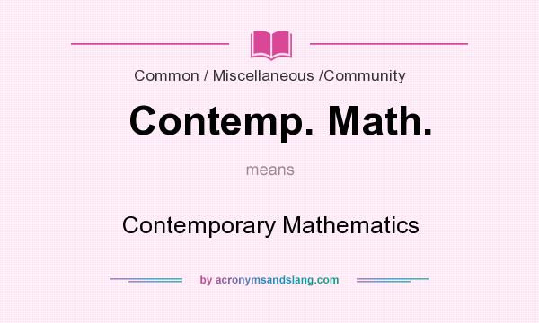 What does Contemp. Math. mean? It stands for Contemporary Mathematics