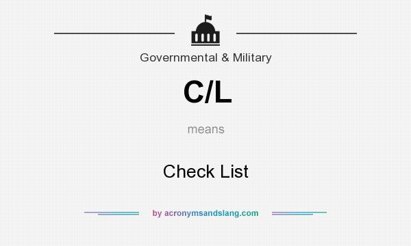 What does C/L mean? It stands for Check List