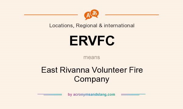 What does ERVFC mean? It stands for East Rivanna Volunteer Fire Company