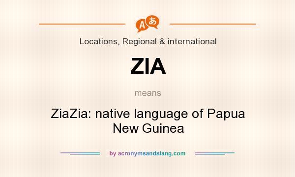 ZIA - ZiaZia: native language of Papua New Guinea in