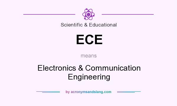 What does ECE mean? It stands for Electronics & Communication Engineering