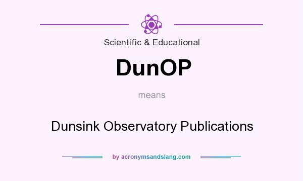 What does DunOP mean? It stands for Dunsink Observatory Publications