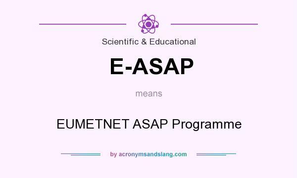 What does E-ASAP mean? It stands for EUMETNET ASAP Programme