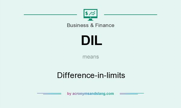 What does DIL mean? It stands for Difference-in-limits