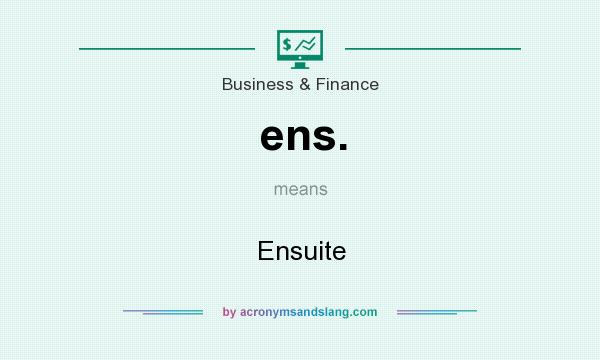 What does ens. mean? It stands for Ensuite