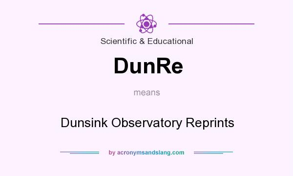 What does DunRe mean? It stands for Dunsink Observatory Reprints