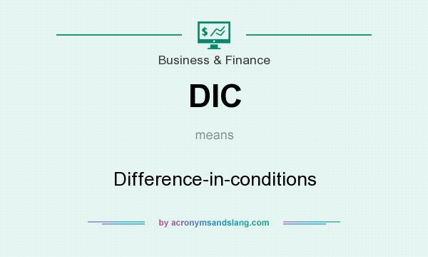 What does DIC mean? It stands for Difference-in-conditions