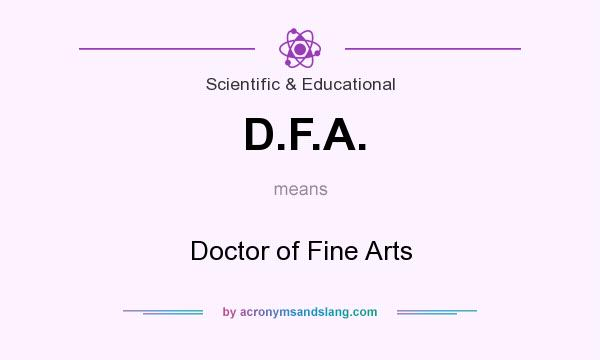 What does D.F.A. mean? It stands for Doctor of Fine Arts