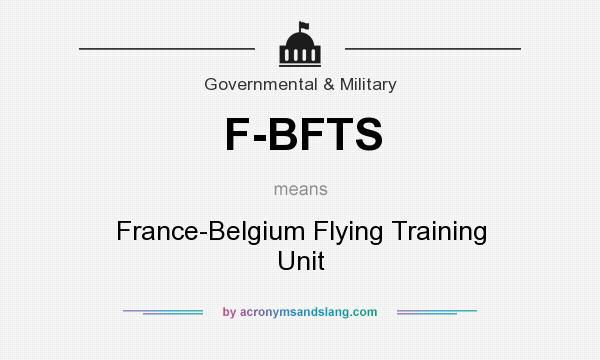 What does F-BFTS mean? It stands for France-Belgium Flying Training Unit