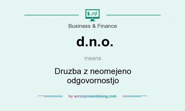 What does d.n.o. mean? It stands for Druzba z neomejeno odgovornostjo