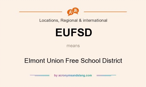 What does EUFSD mean? It stands for Elmont Union Free School District