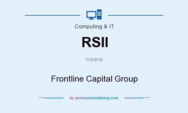 What does RSII mean? It stands for Frontline Capital Group