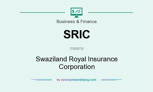 What does SRIC mean? It stands for Swaziland Royal Insurance Corporation