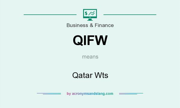 What does QIFW mean? It stands for Qatar Wts
