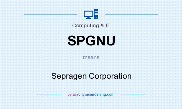 What does SPGNU mean? It stands for Sepragen Corporation