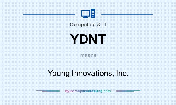 What does YDNT mean? It stands for Young Innovations, Inc.