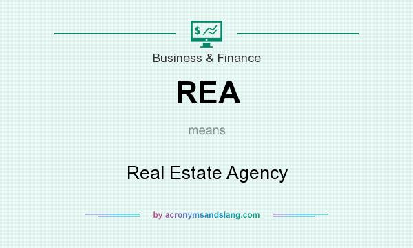 What does REA mean? It stands for Real Estate Agency