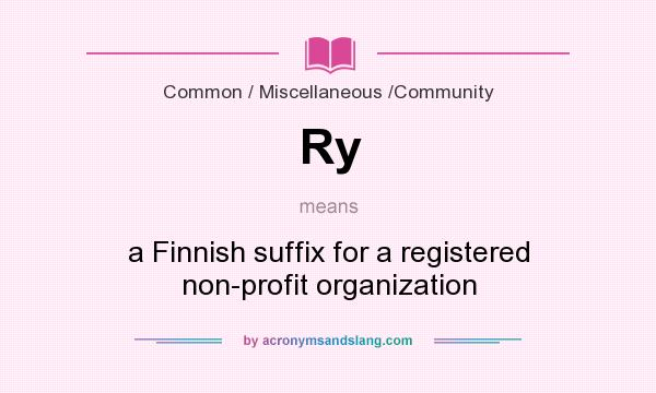 What does Ry mean? It stands for a Finnish suffix for a registered non-profit organization