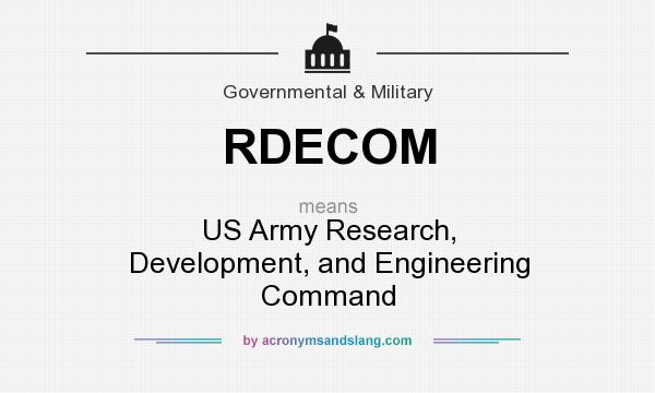 What does RDECOM mean? It stands for US Army Research, Development, and Engineering Command