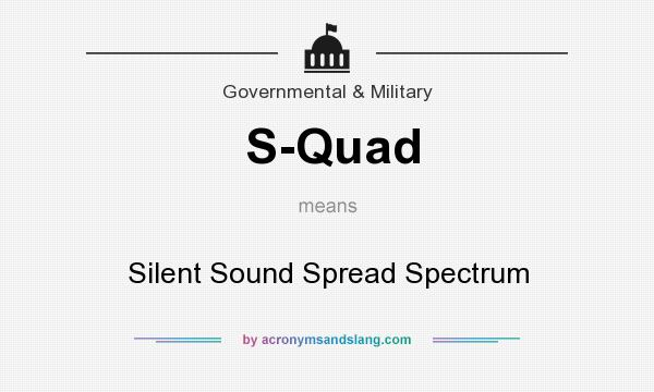 What does S-Quad mean? It stands for Silent Sound Spread Spectrum