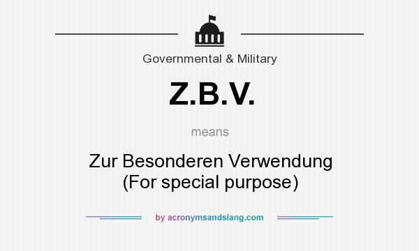 What does Z.B.V. mean? It stands for Zur Besonderen Verwendung (For special purpose)