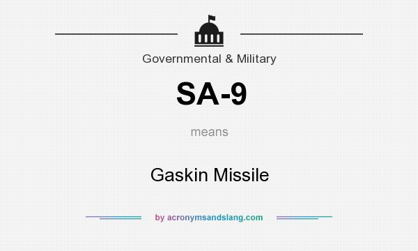 What does SA-9 mean? It stands for Gaskin Missile