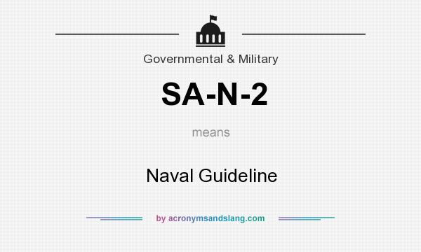 What does SA-N-2 mean? It stands for Naval Guideline