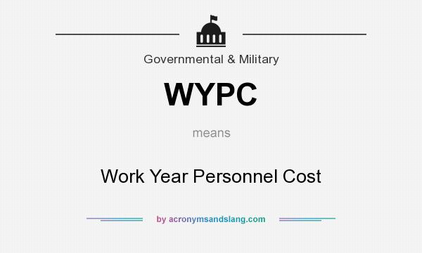 What does WYPC mean? It stands for Work Year Personnel Cost