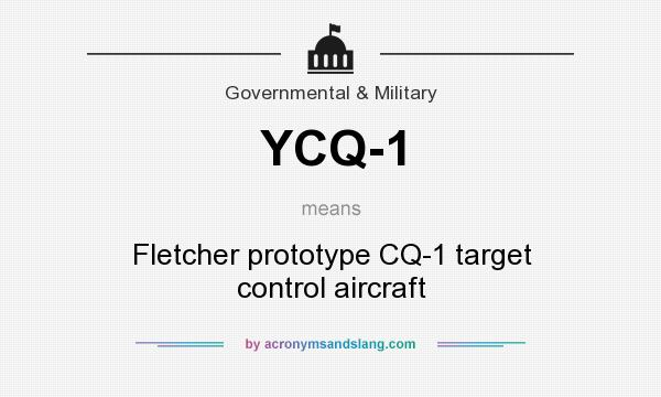 What does YCQ-1 mean? It stands for Fletcher prototype CQ-1 target control aircraft