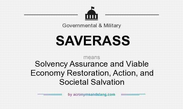 What does SAVERASS mean?