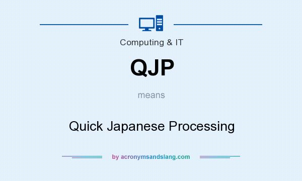 QJP - Quick Japanese Processing in Governmental \u0026 Military by
