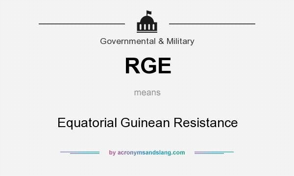 What does RGE mean? It stands for Equatorial Guinean Resistance