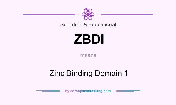 What does ZBDI mean? It stands for Zinc Binding Domain 1
