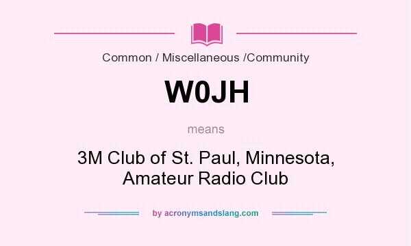 What does W0JH mean? It stands for 3M Club of St. Paul, Minnesota, Amateur Radio Club