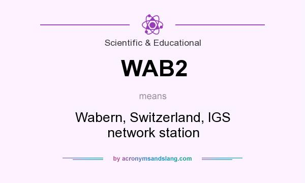 What does WAB2 mean? It stands for Wabern, Switzerland, IGS network station