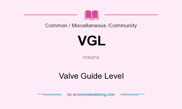What does vgl mean