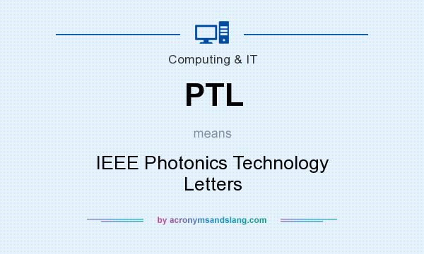 PTL - IEEE Photonics Technology Letters in Computing & IT by
