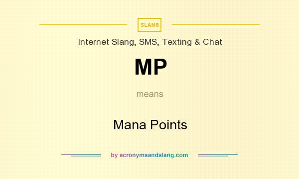 What does MP mean? It stands for Mana Points